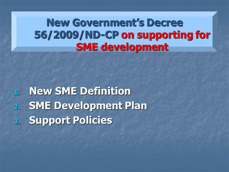 New Government's Decree 56/2009/ND-CP on supporting for SME development