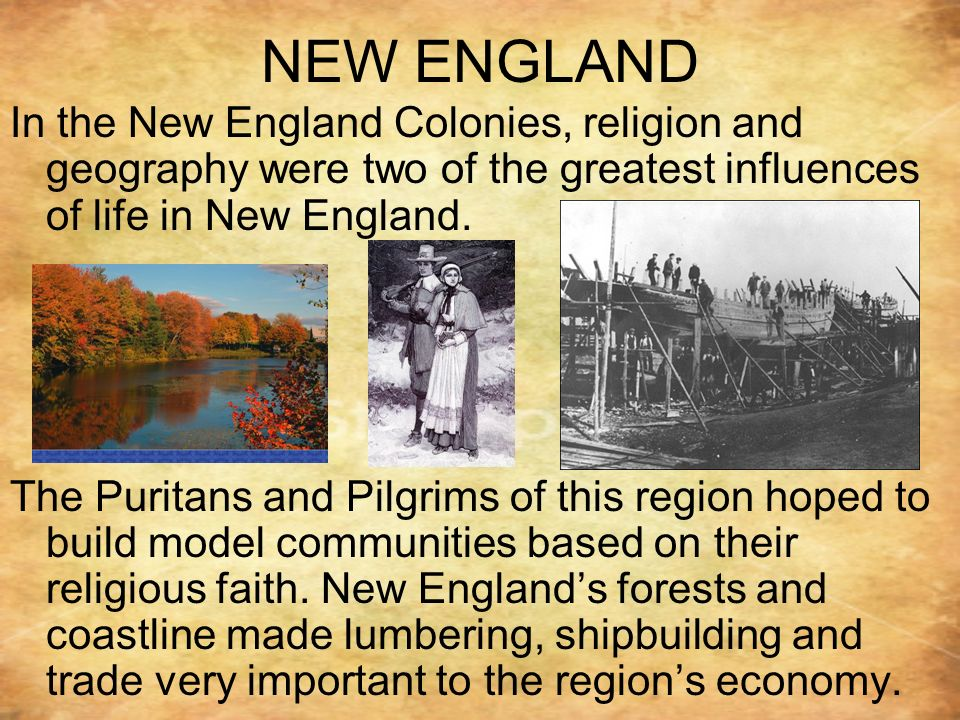 puritans influence on new england and The early new england colonies - 1600's - were intolerant religiously and became known for their strict rules and strict way of life while much of that has changed as time has passed, the purtian beliefs are still very much ingrained in the culture of new england, as well as the country as a whole.