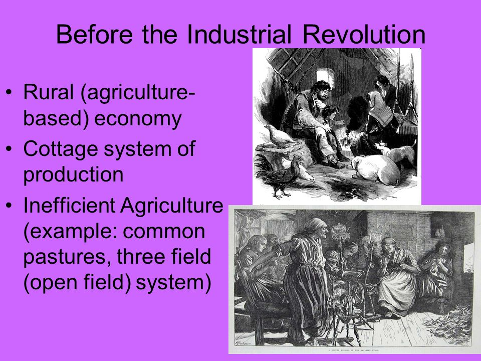 open field farming before industrial revolution The technical revolution in farming had been accompanied by an institutional revolution the open fields were enclosed, and the small  industrial revolution was the result of the agricultural revolution 3 the increase in inequality was an inherent feature of the agricultural  drag on productivity, was, of course, the open field system.