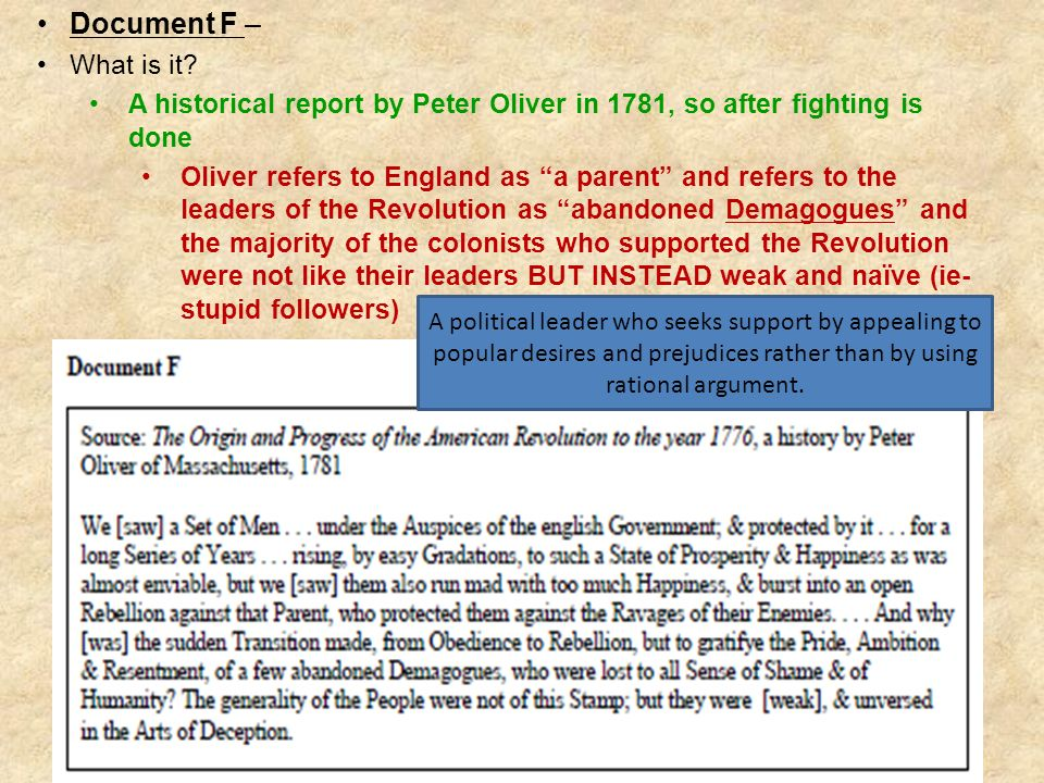 Document F – What is it A historical report by Peter Oliver in 1781, so after fighting is done.