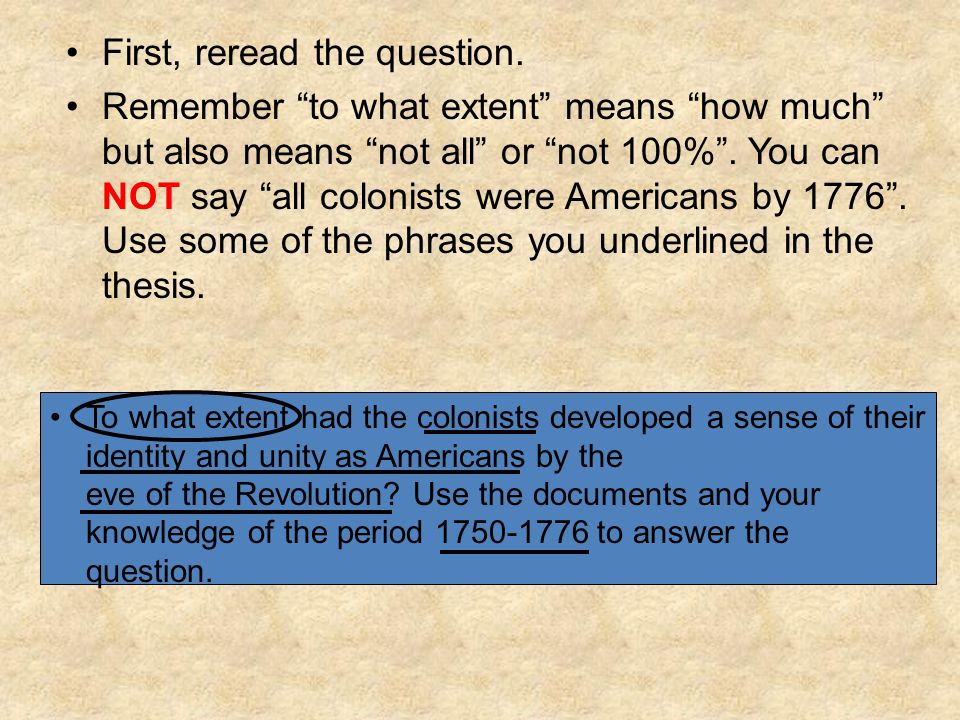 First, reread the question.