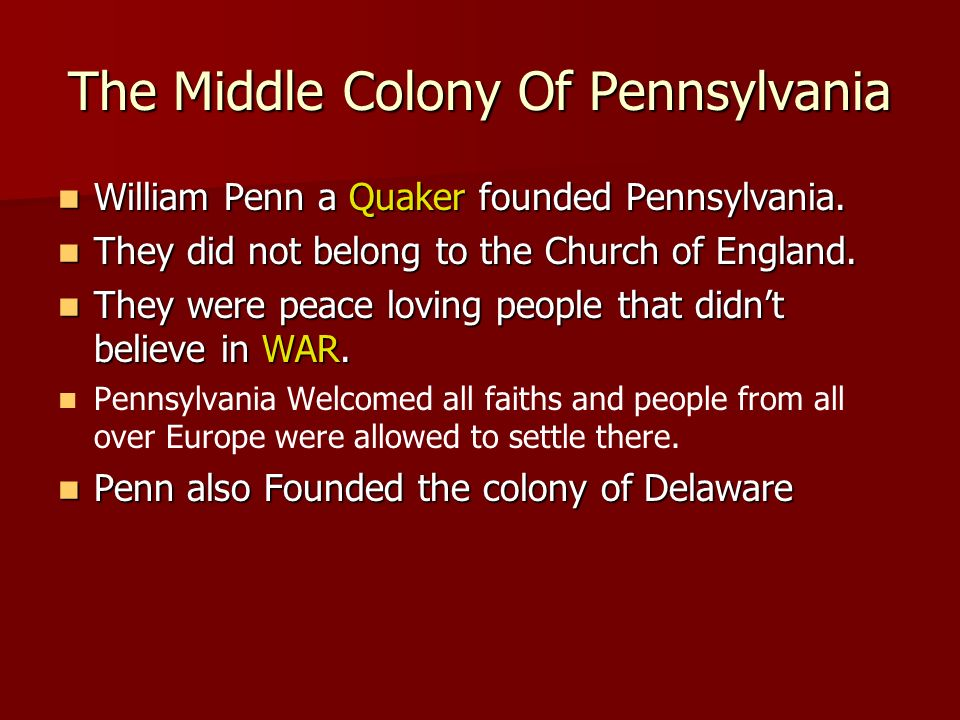 The Middle Colony Of Pennsylvania