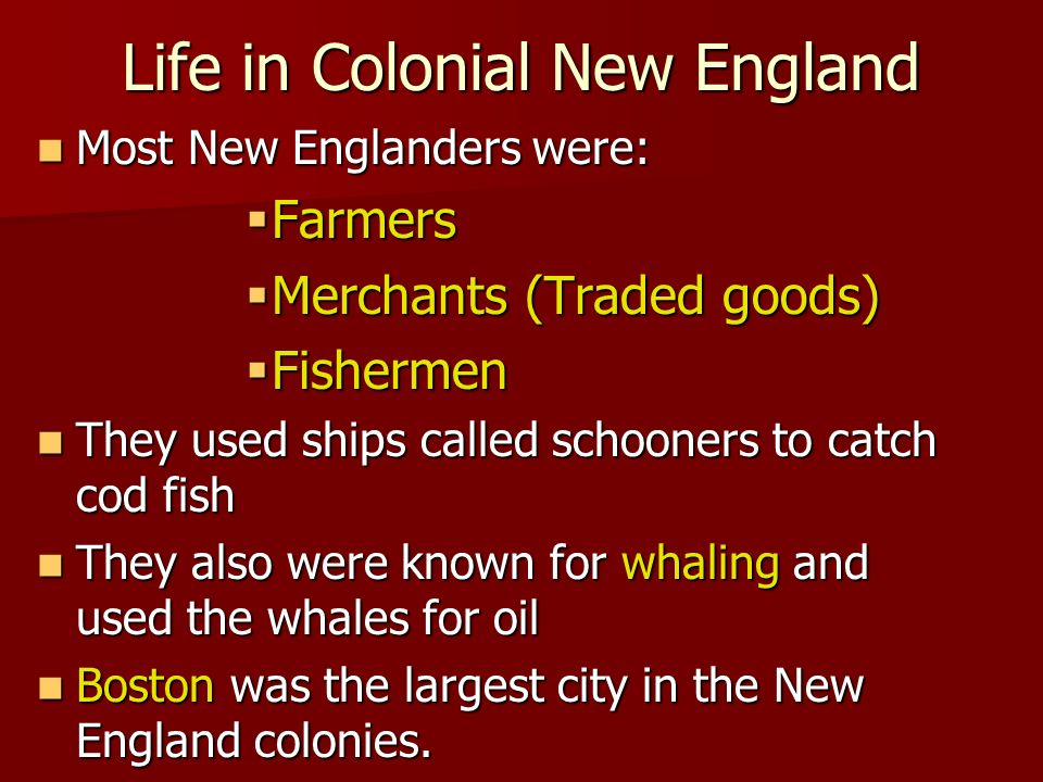 Life in Colonial New England