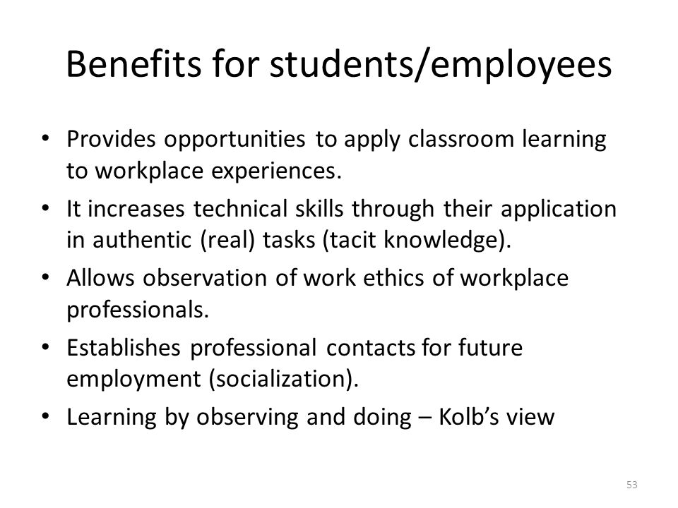 Benefits of learning by experience