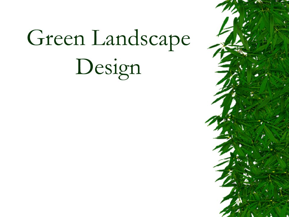 Green landscape design ppt video online download for Green landscape design
