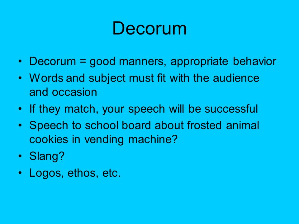 The forest and trees of rhetoric ppt download for Decorum meaning