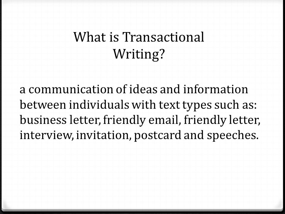 Transactional writing ppt download what is transactional writing stopboris Choice Image