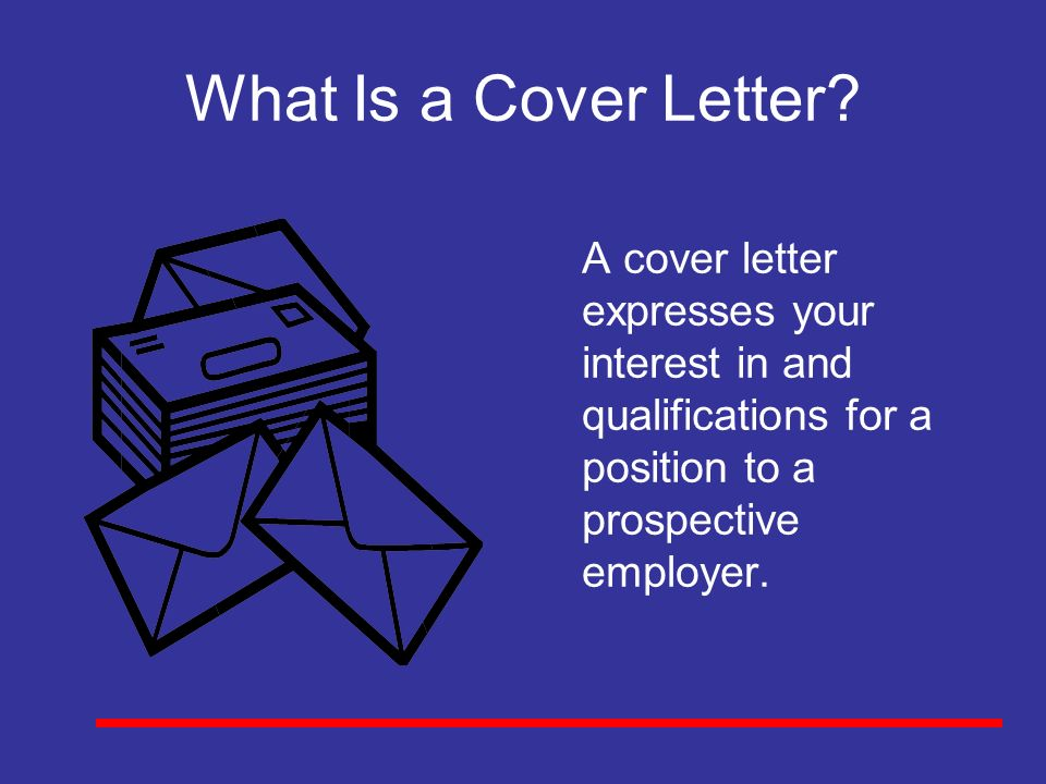 what is a cover letter a cover letter expresses your interest in