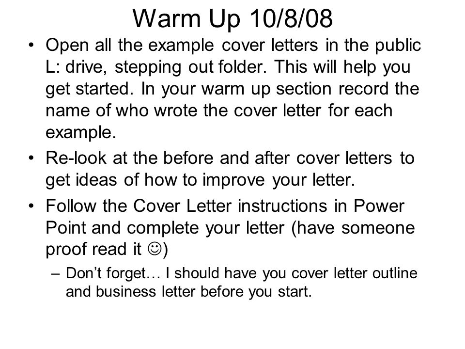 warm up 10  8  08 open all the example cover letters in the