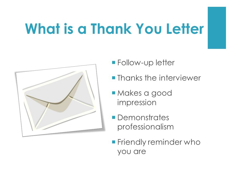 Thank You Follow Up Letter Thank You Letter After Interview