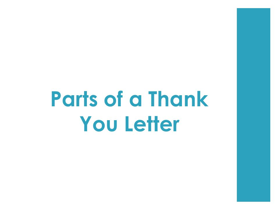 Parts of a Thank You Letter