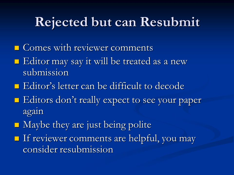 How to Deal with Rejection and Resubmission ppt download – Resubmission Cover Letter