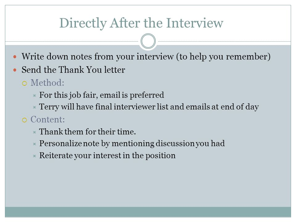 directly after the interview - How To Get An Interview For A Job Of Your Interest