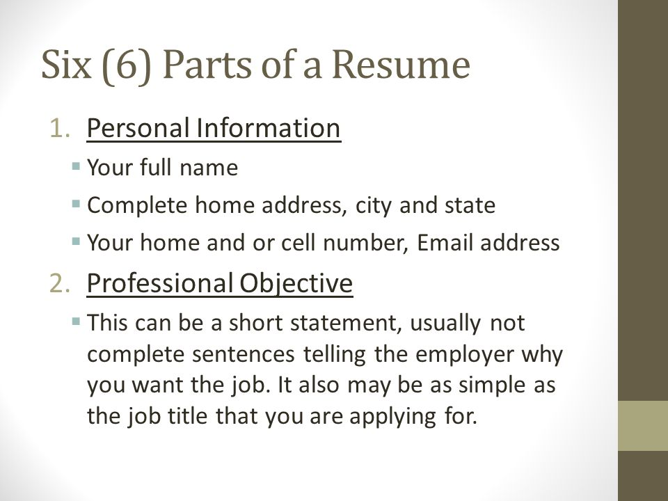 Six (6) Parts Of A Resume Personal Information Professional Objective  Parts Of A Resume