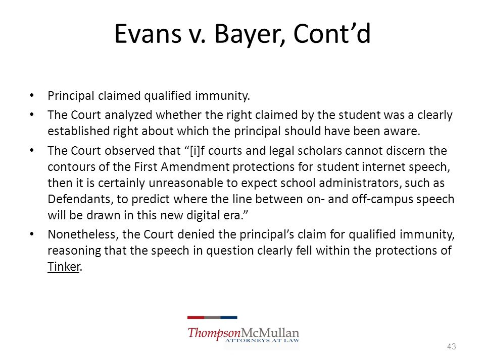 Evans v. Bayer, Cont'd Principal claimed qualified immunity.