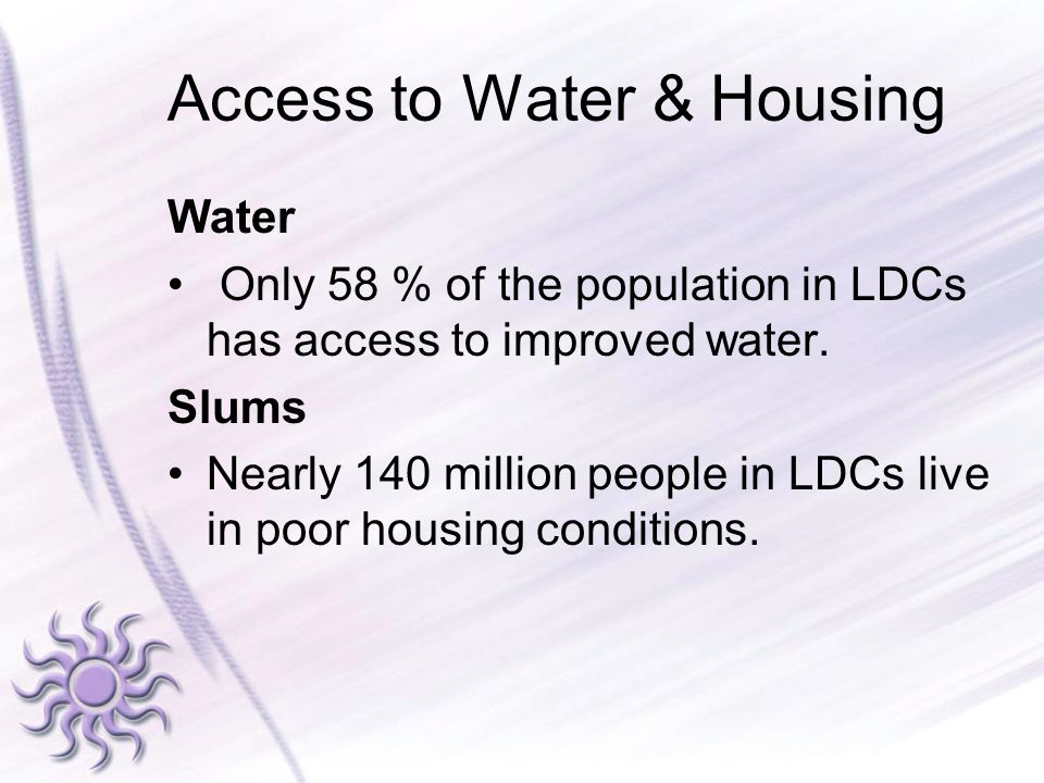 Access to Water & Housing