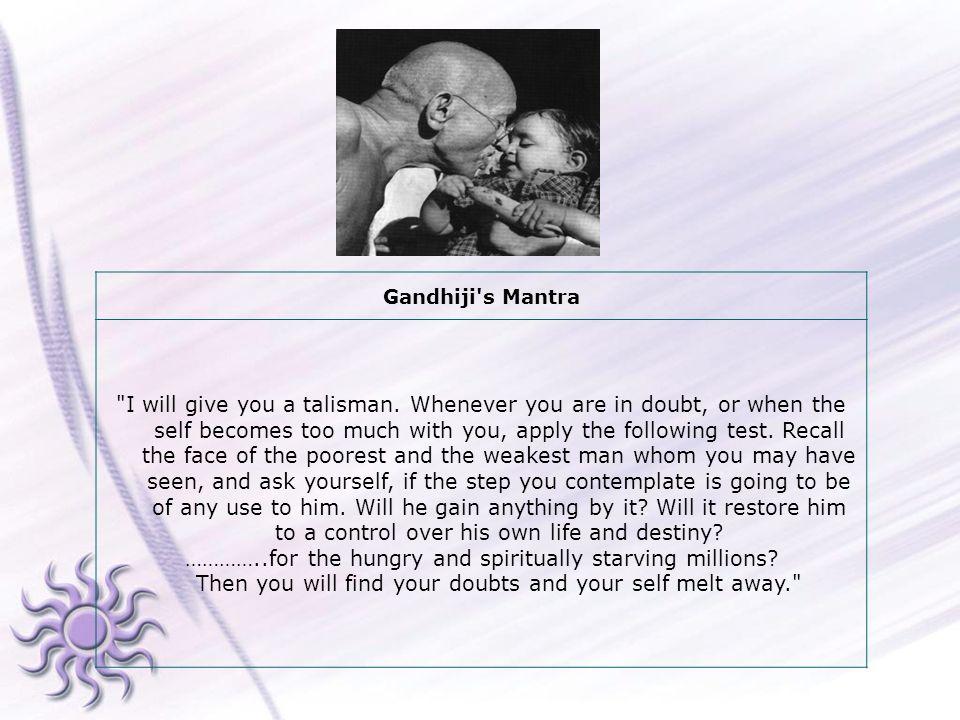 Gandhiji s Mantra