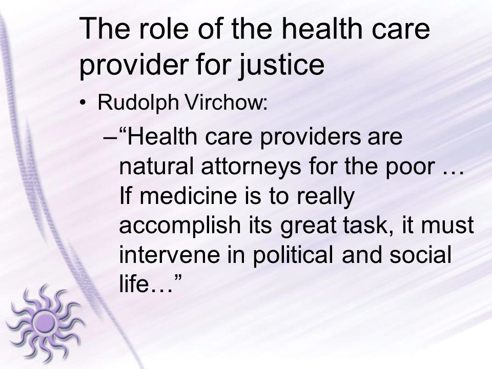 The role of the health care provider for justice