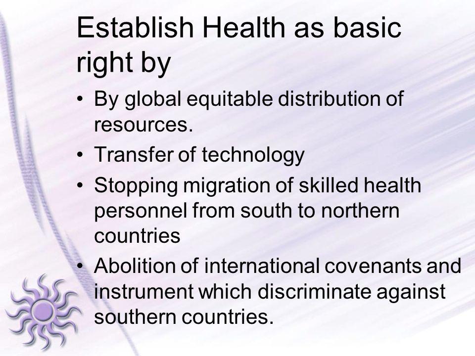 Establish Health as basic right by