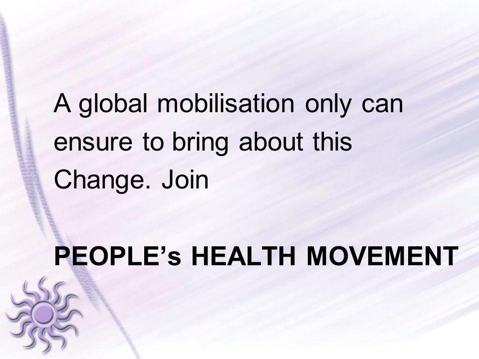 A global mobilisation only can ensure to bring about this Change
