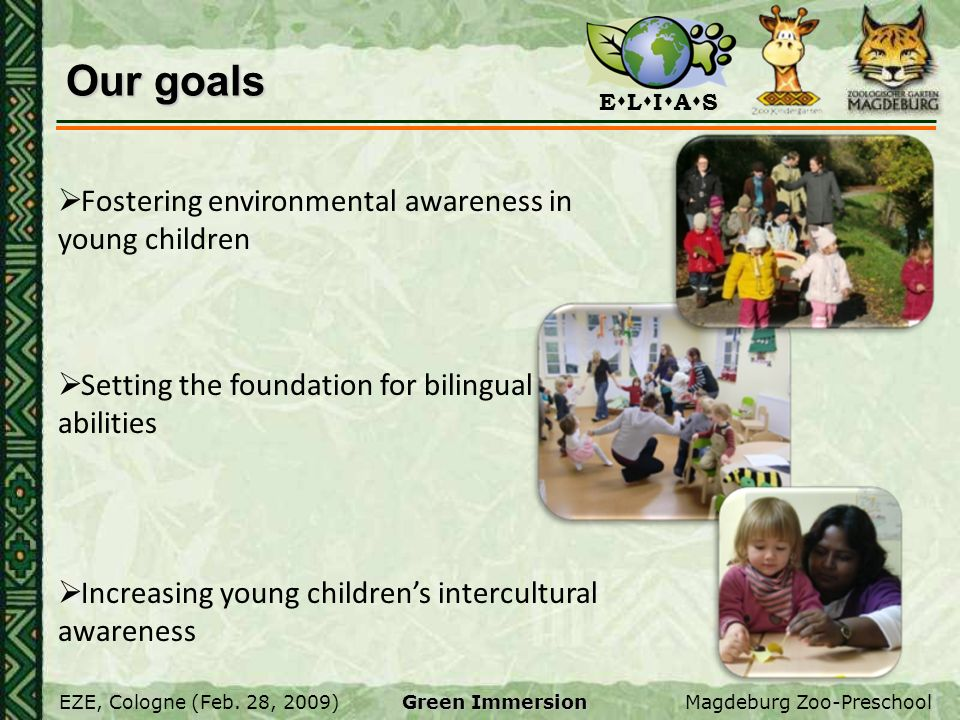 Our goals Fostering environmental awareness in young children