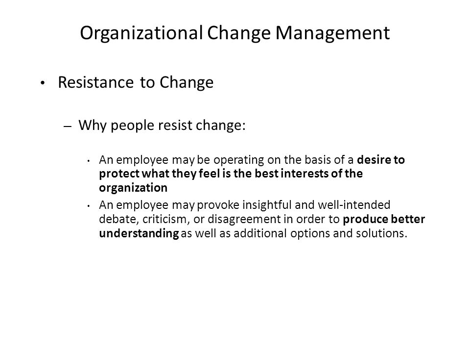 understanding and managing resistance to organizational change management essay 2018-07-29 change management in project work survey results 1 1  understanding the change management process  understanding resistance to change 51% 41% 5% 3.