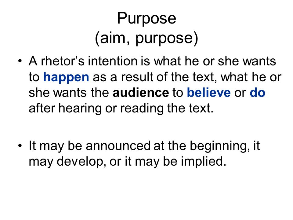 Purpose (aim, purpose)