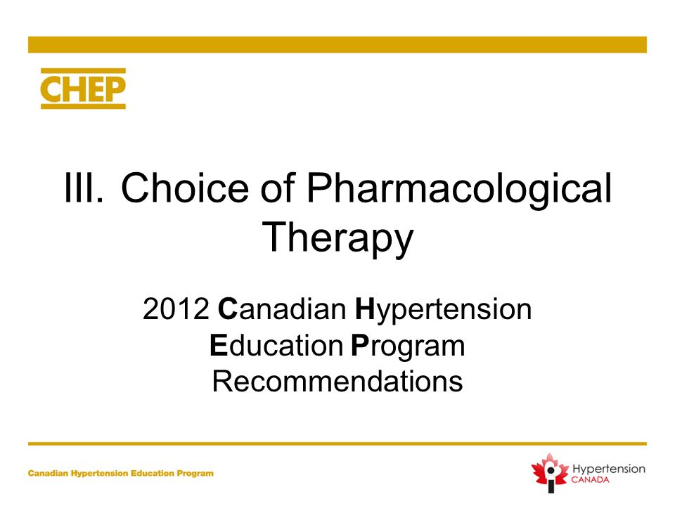 III. Choice of Pharmacological Therapy