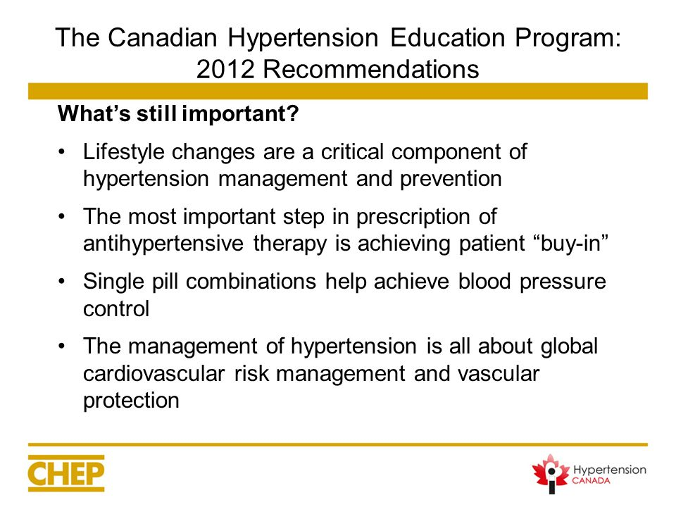 The Canadian Hypertension Education Program: 2012 Recommendations