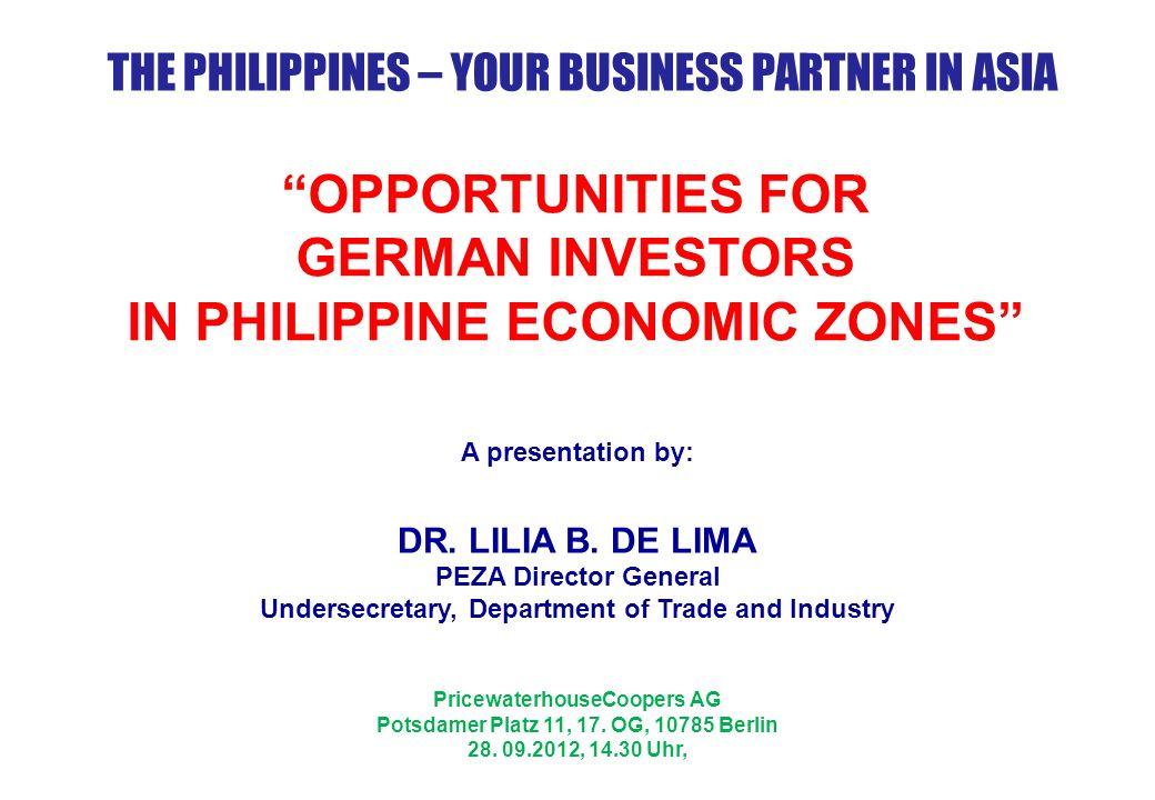 OPPORTUNITIES FOR GERMAN INVESTORS IN PHILIPPINE ECONOMIC ZONES
