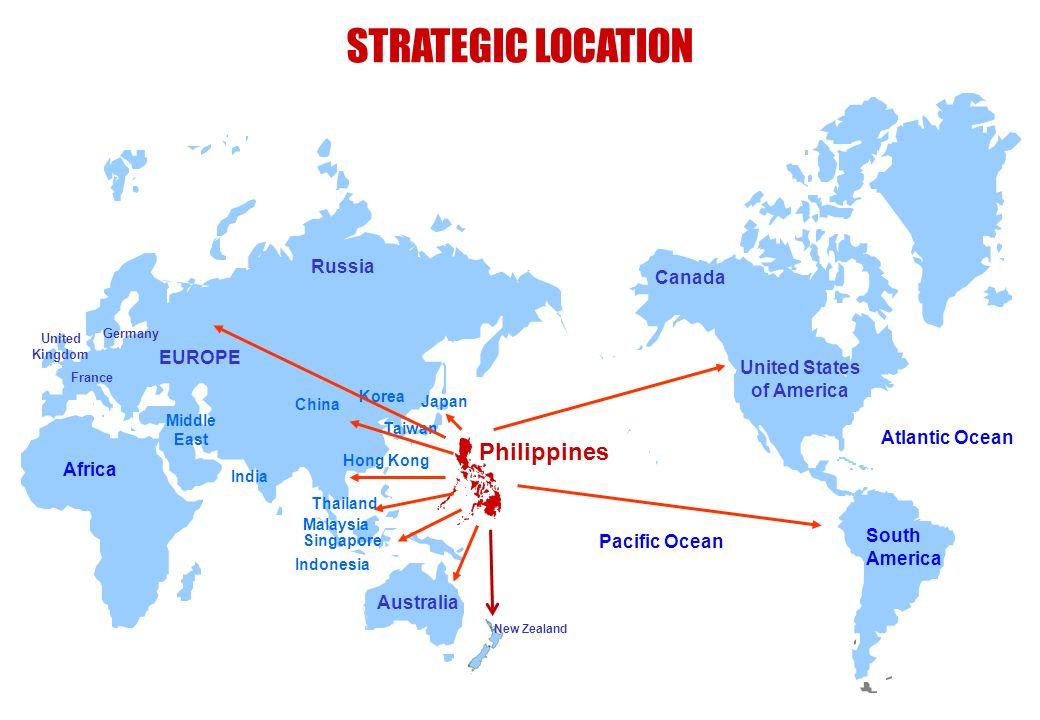 STRATEGIC LOCATION Philippines Russia Canada EUROPE United States