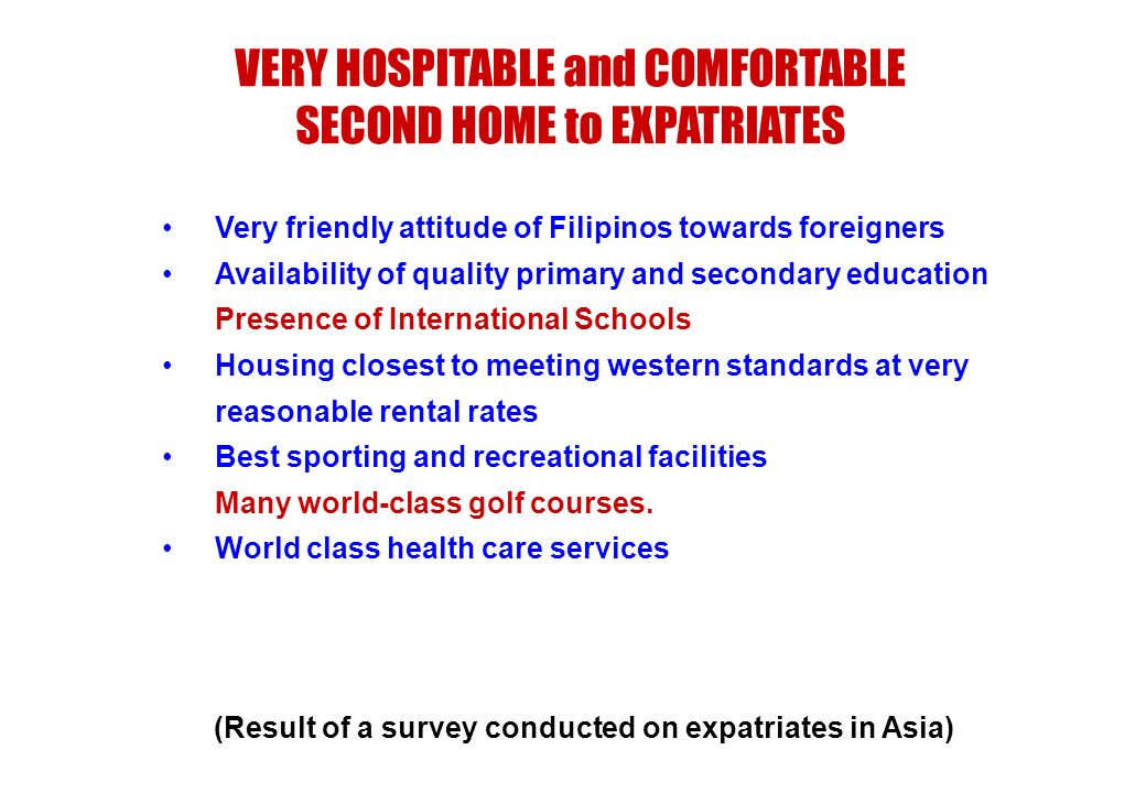 (Result of a survey conducted on expatriates in Asia)