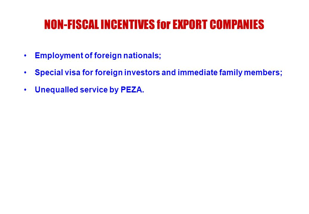NON-FISCAL INCENTIVES for EXPORT COMPANIES
