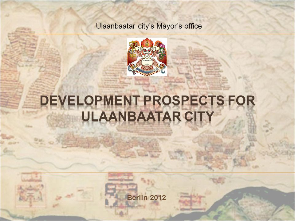 Development prospects for ulaanbaatar city