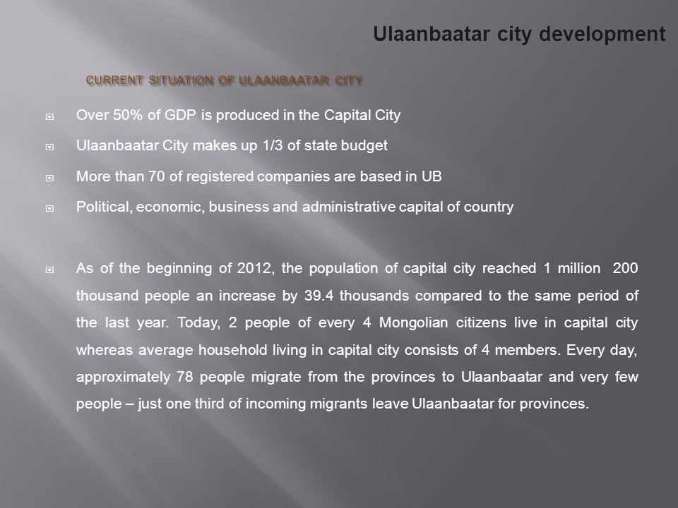 CURRENT SITUATION OF ULAANBAATAR CITY