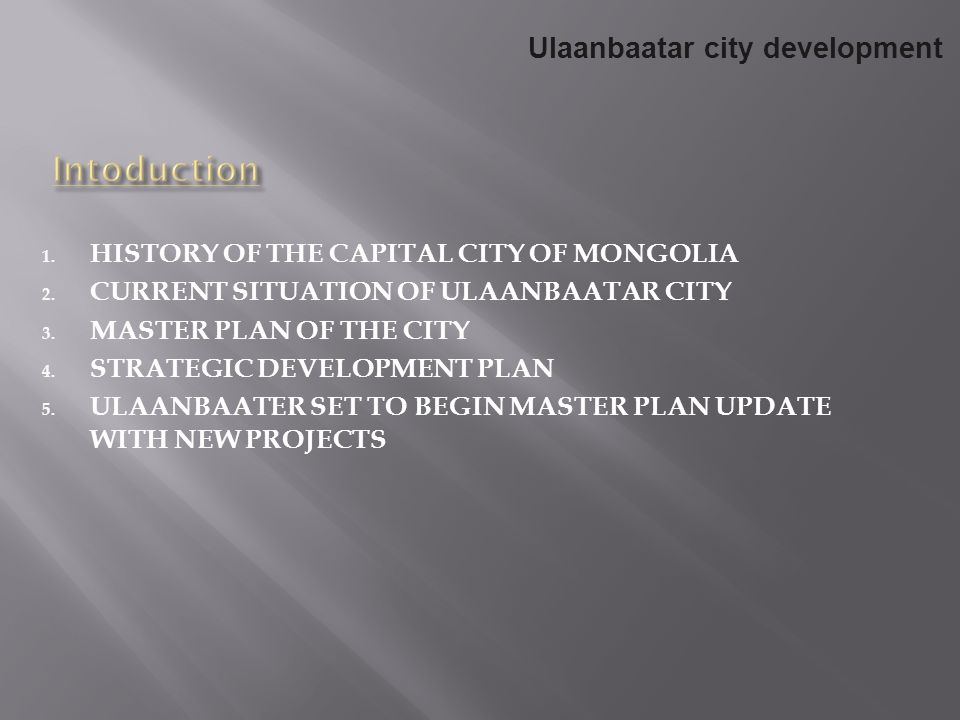 Intoduction Ulaanbaatar city development