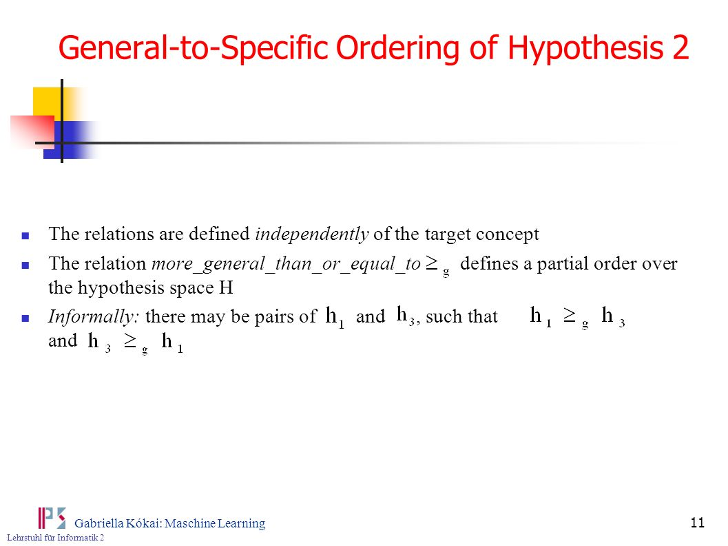 General-to-Specific Ordering of Hypothesis 2