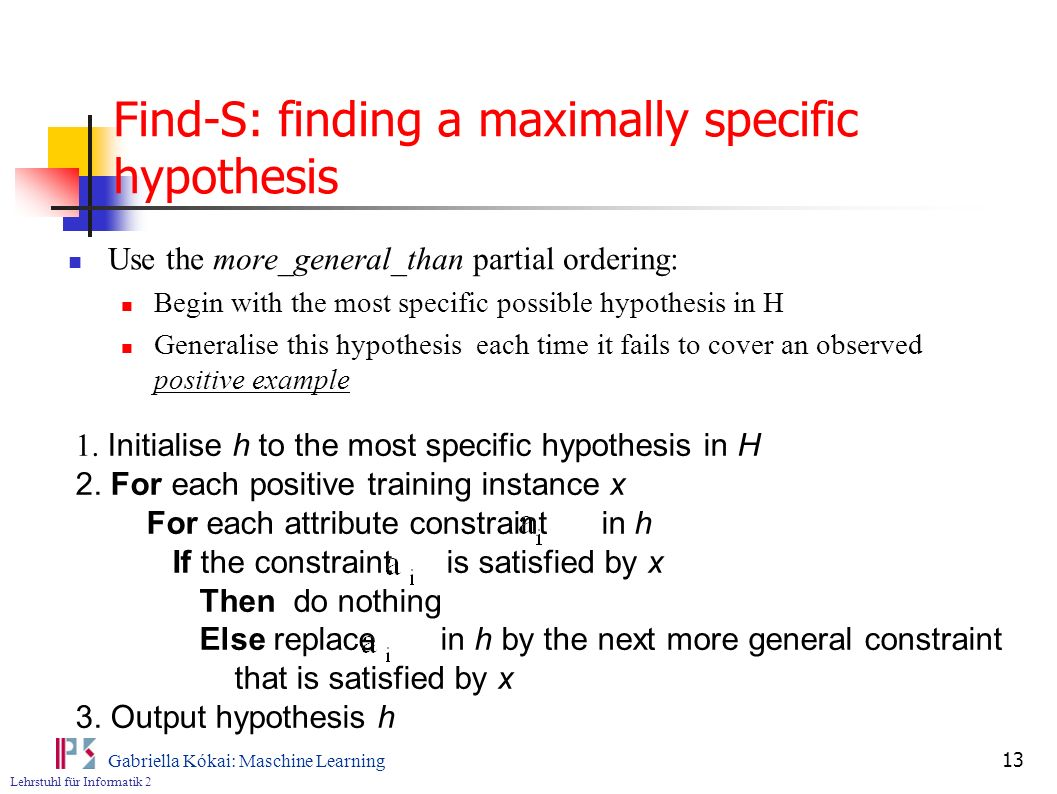 Find-S: finding a maximally specific hypothesis