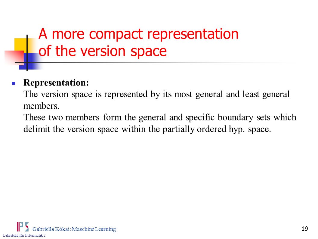 A more compact representation of the version space