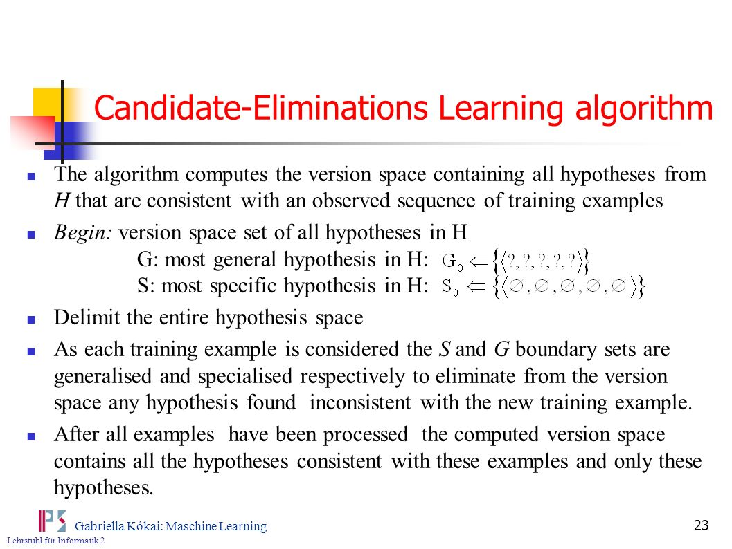 Candidate-Eliminations Learning algorithm