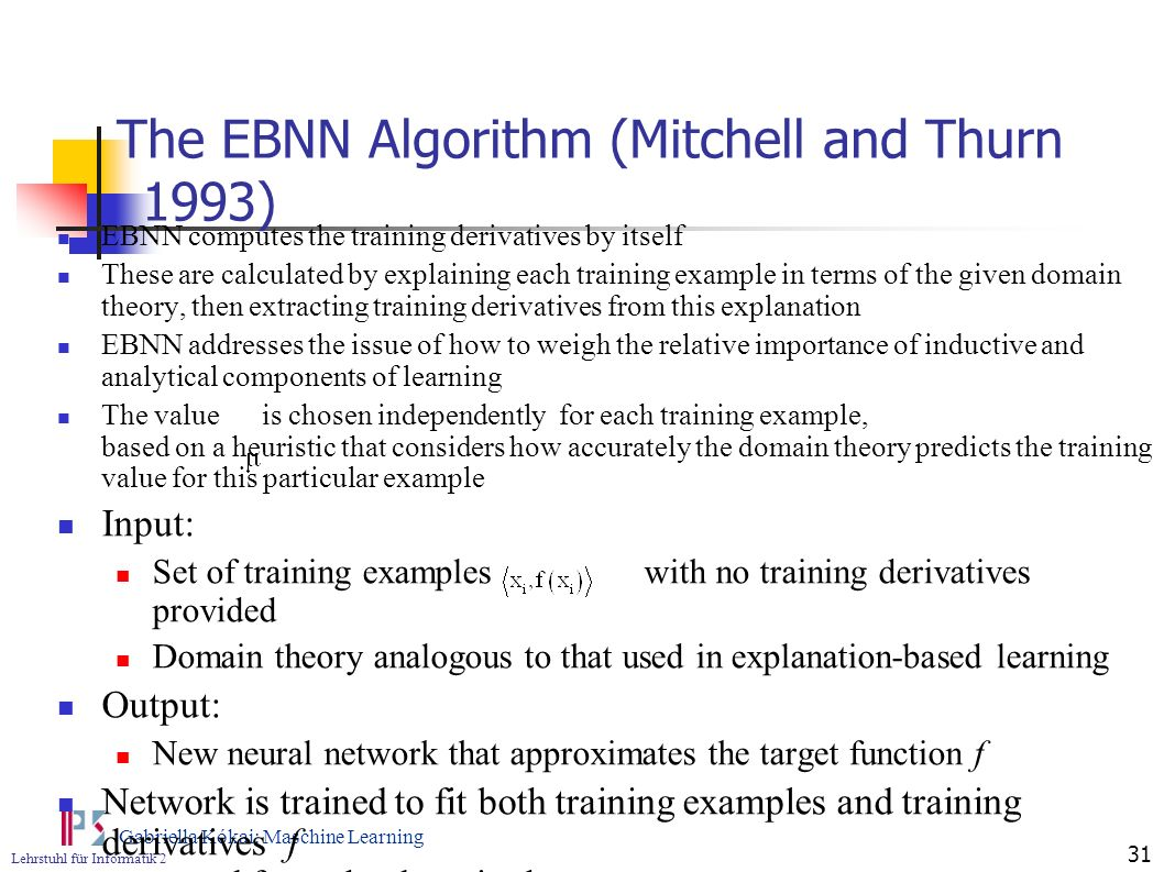 The EBNN Algorithm (Mitchell and Thurn 1993)