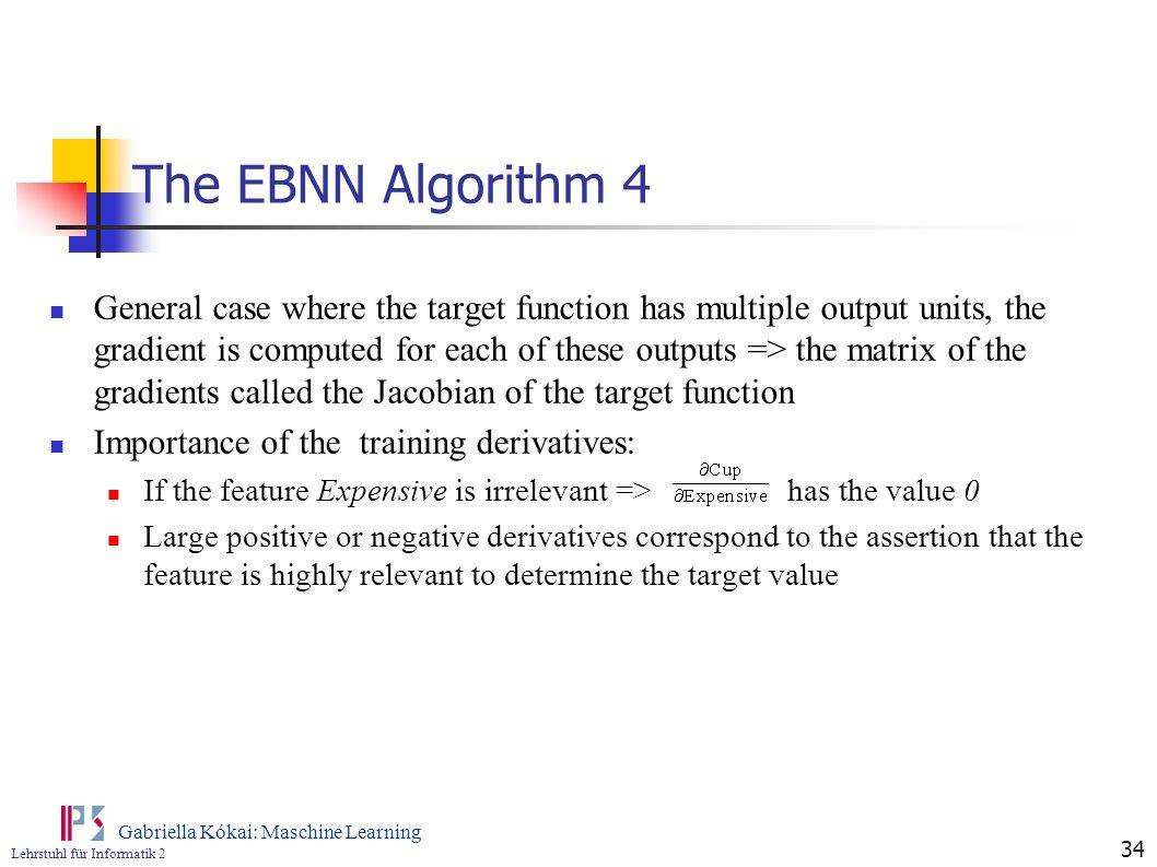 The EBNN Algorithm 4
