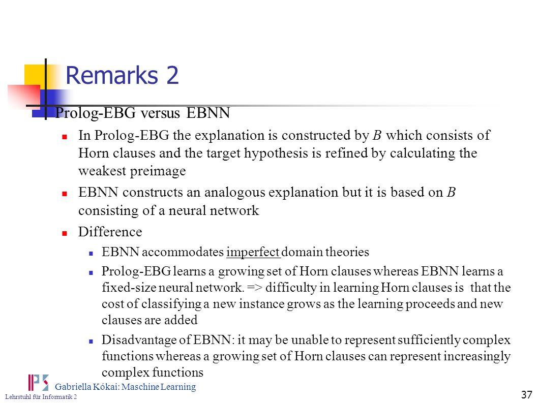 Remarks 2 Prolog-EBG versus EBNN