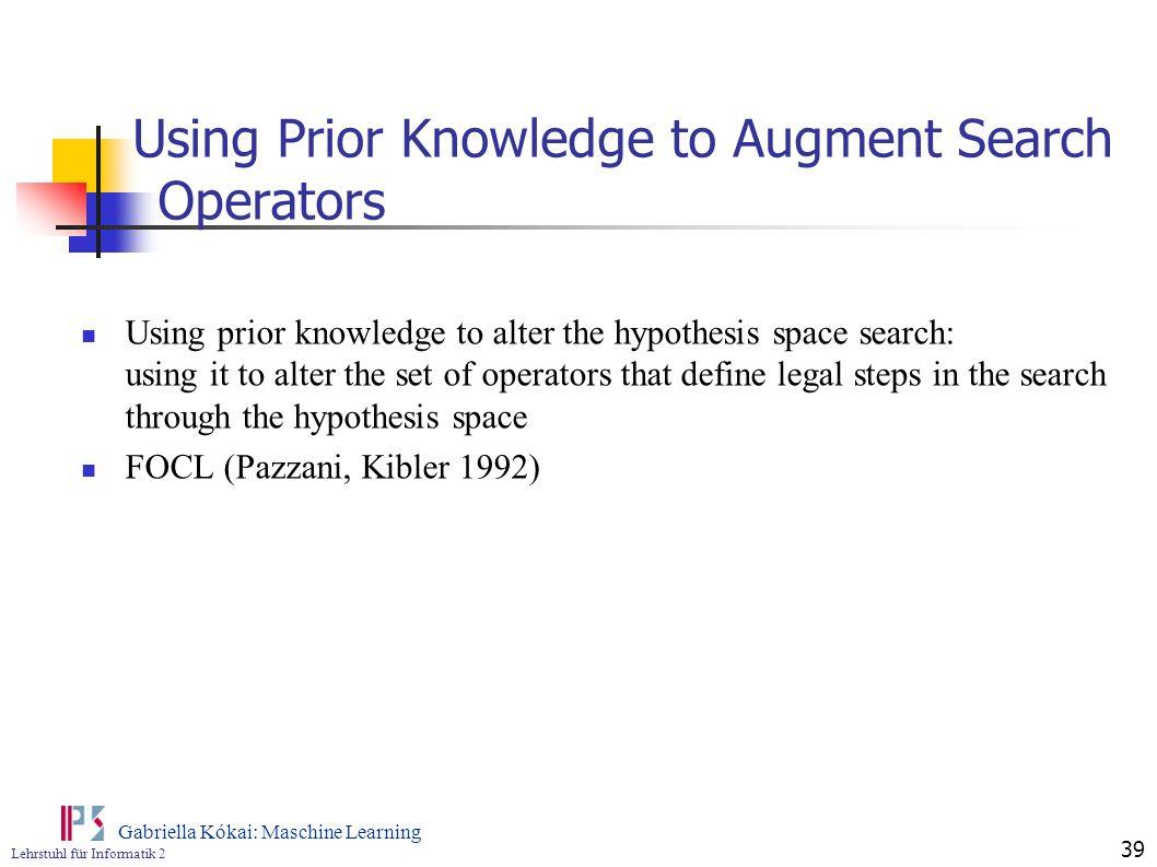 Using Prior Knowledge to Augment Search Operators