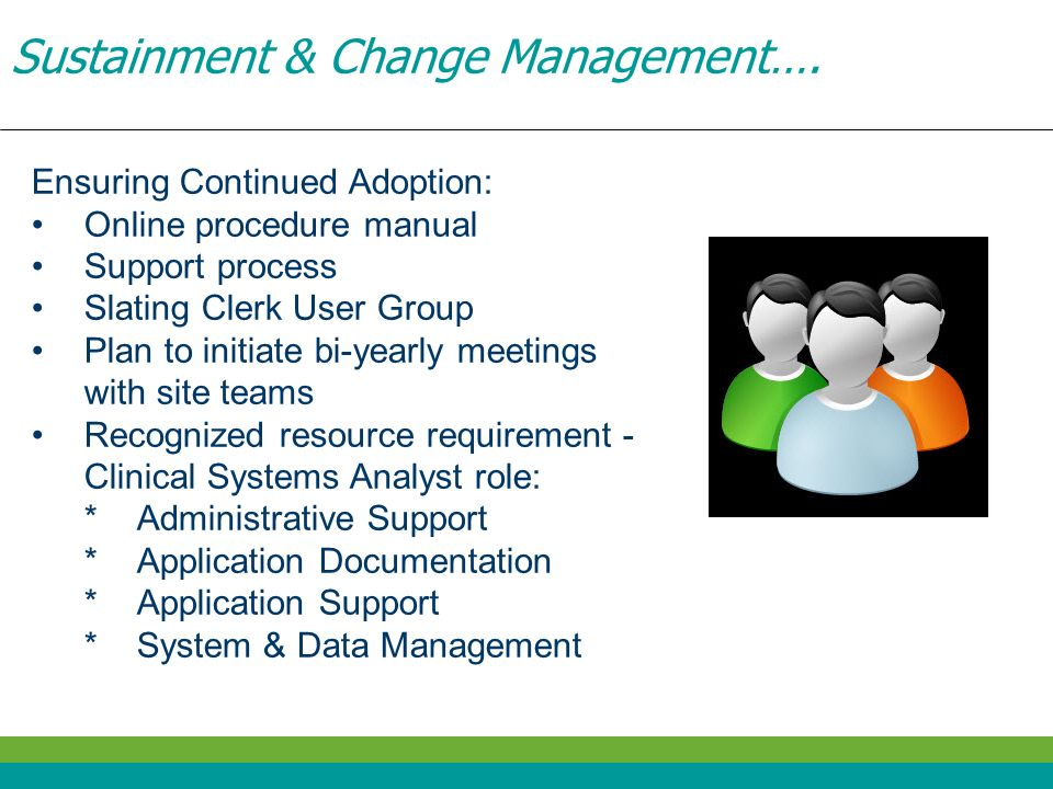 Sustainment & Change Management….