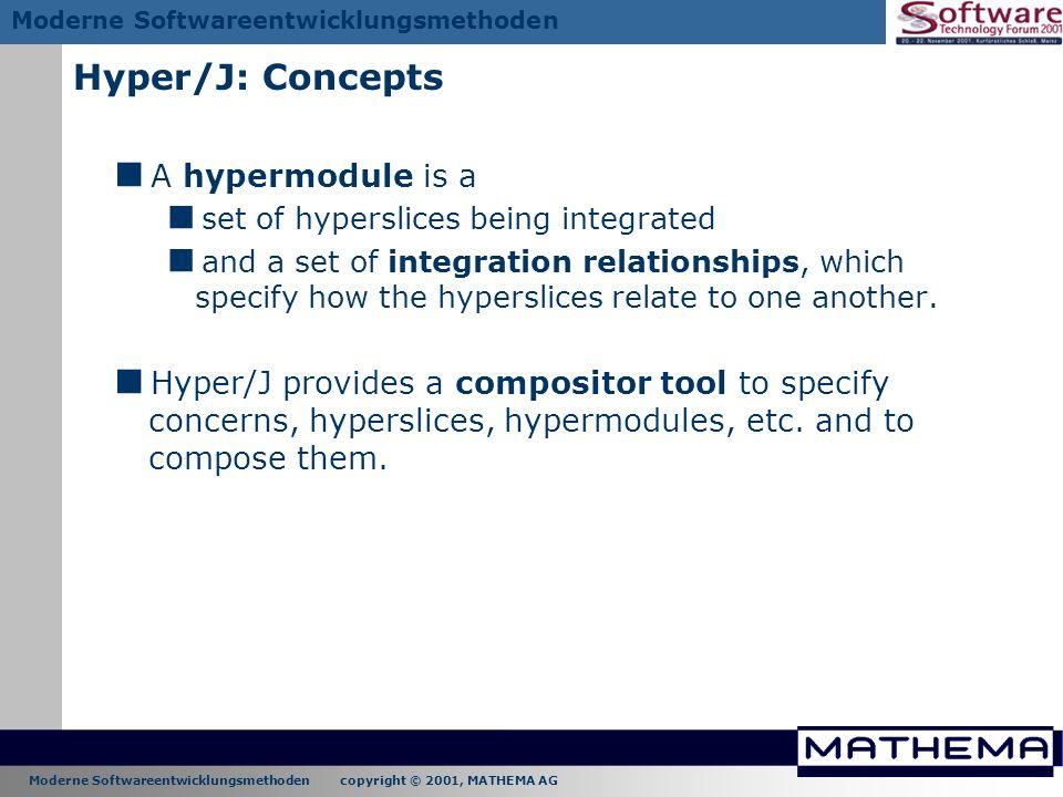 Hyper/J: Concepts A hypermodule is a