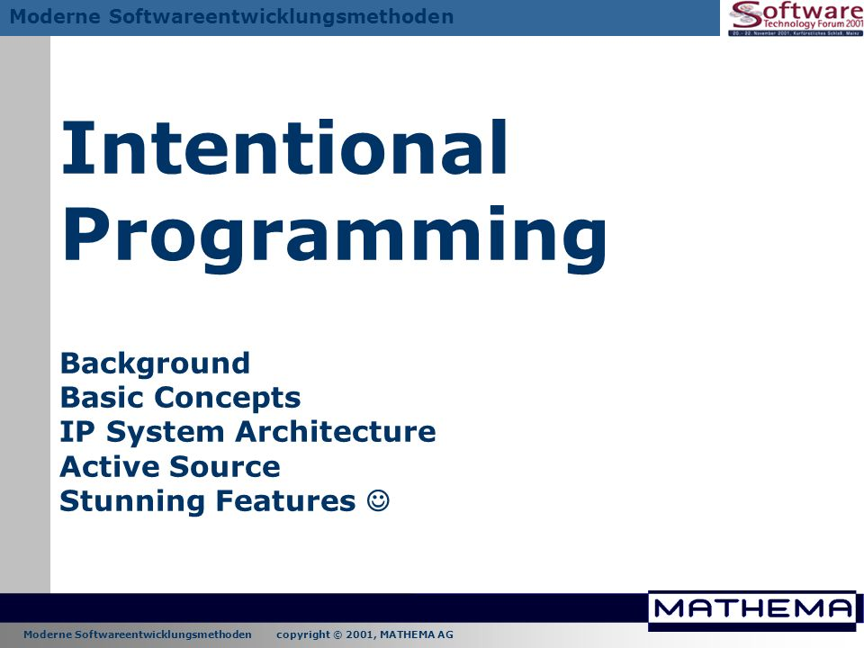Intentional Programming Background Basic Concepts IP System Architecture Active Source Stunning Features 