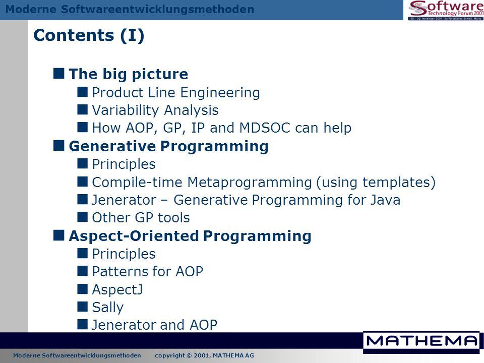 Contents (I) The big picture Generative Programming