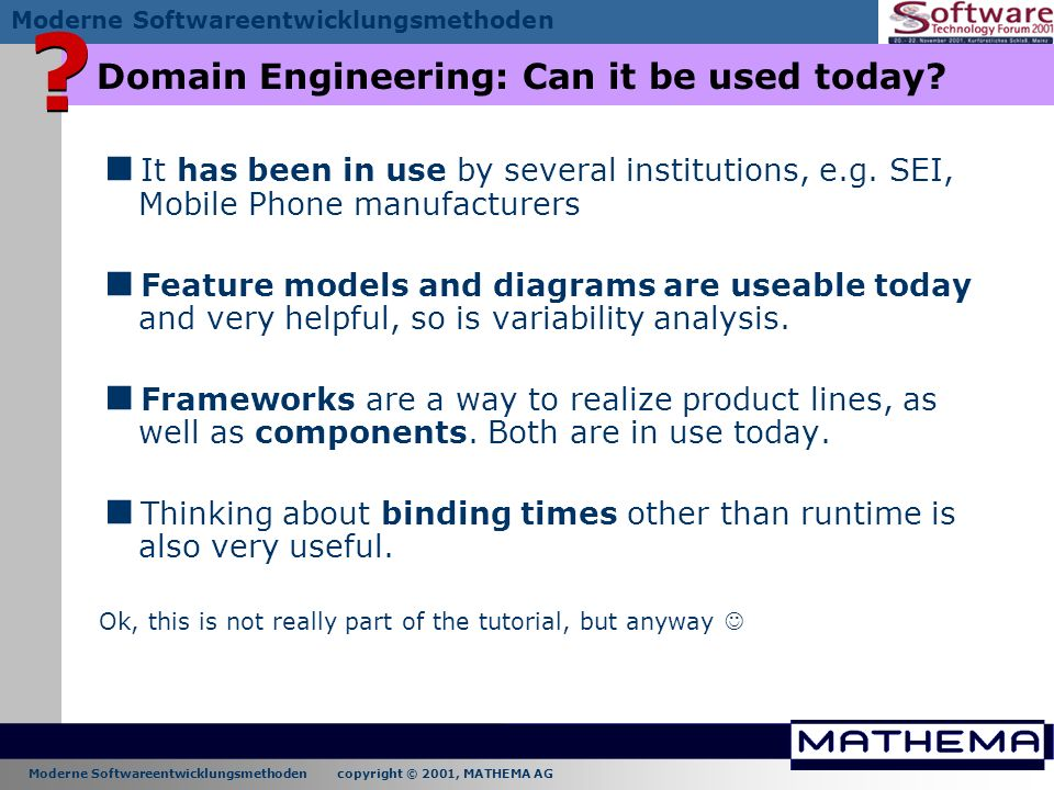 Domain Engineering: Can it be used today