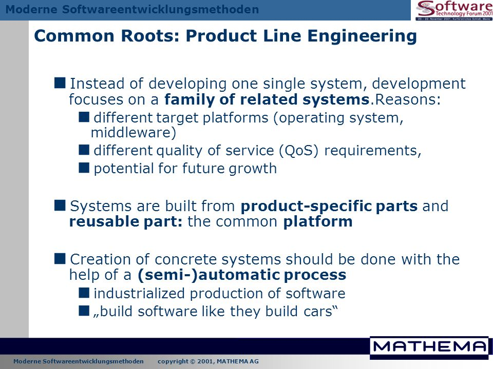 Common Roots: Product Line Engineering